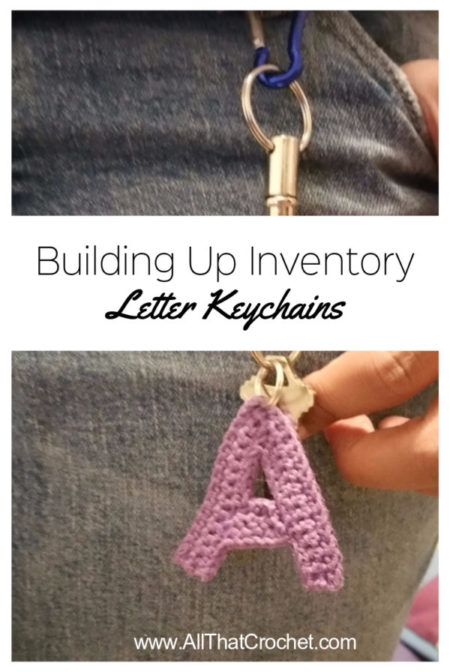 Building Up Inventory – Letter Keychains